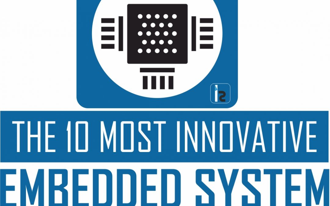 "We are among the Top10 ""Innovative Embedded System Solution Providers 2018"""